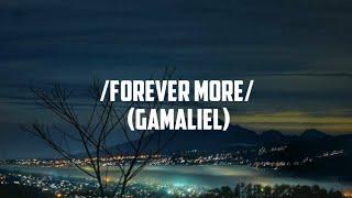 GAMALIEL - /Forever more /LYRICS