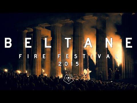 Beltane Fire Festival 2015 Edinburgh - TodFilm Production