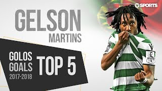 Gelson Martins Top 5 Golos 2017/2018 HD