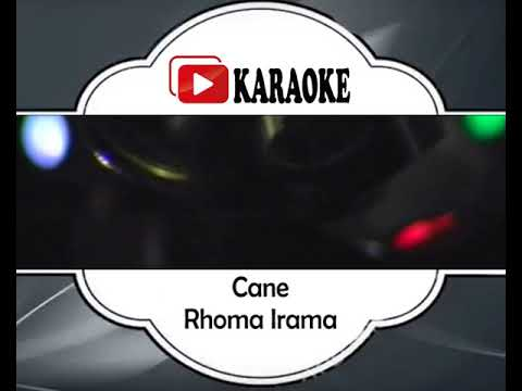 Lagu Karaoke RHOMA IRAMA - CANE 2 (DANGDUT) | Official Karaoke Musik Video