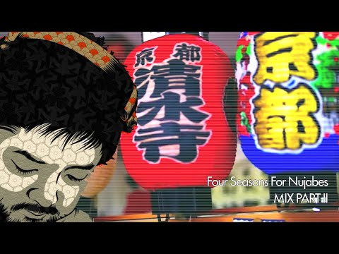 Four Seasons for Nujabes (FULL MIX PART I)