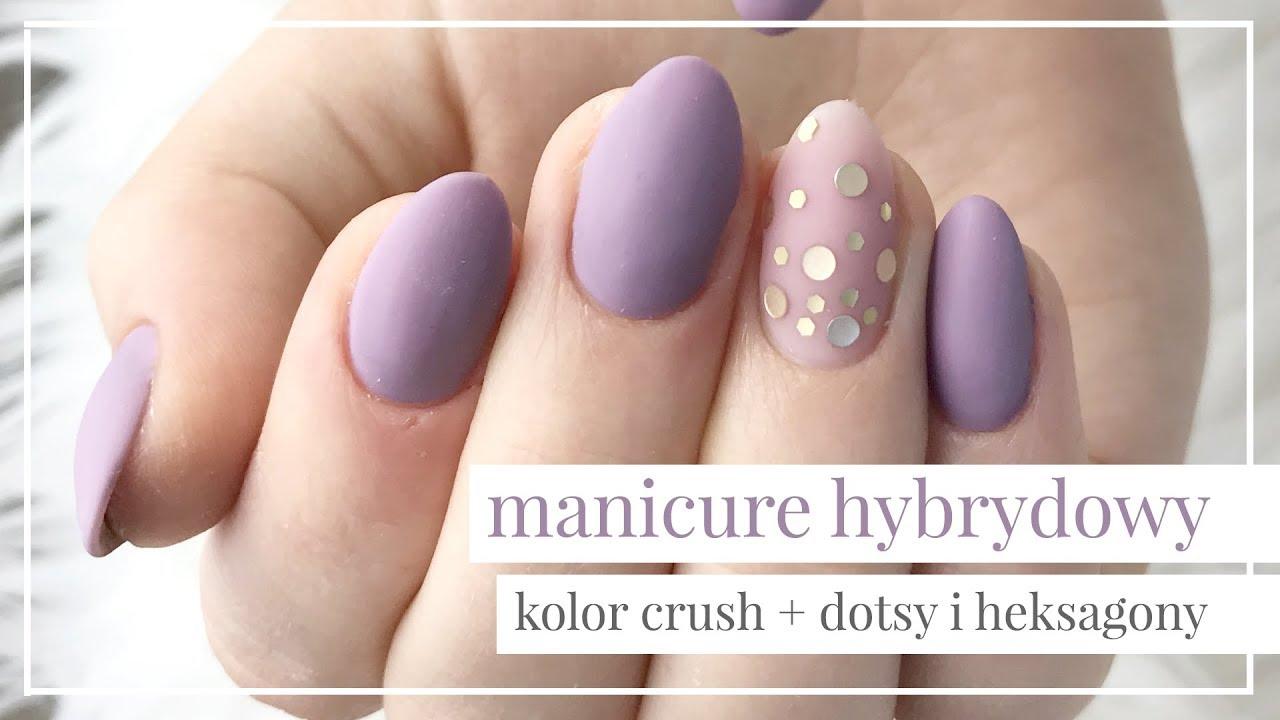 Matowy Manicure Hybrydowy Krok Po Kroku Kolor Crush Dotsy I