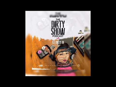 The Dirty Show Podcast snippet ft TeezySoDope