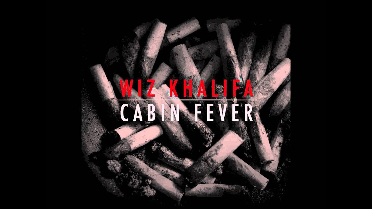 Wiz Khalifa Ft Big Sean Gang Bang Cabin Fever The