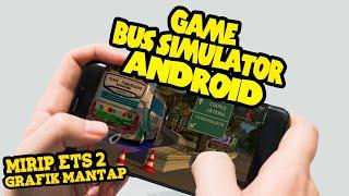 Gambar cover Game Bus Simulator Terbaru Android Mirip ETS 2