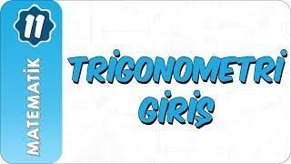 11. Sınıf Matematik  Trigonometri Giriş