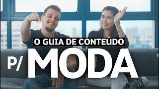 GUIA DE CRIAÇÃO DE CONTEÚDO PARA MODA