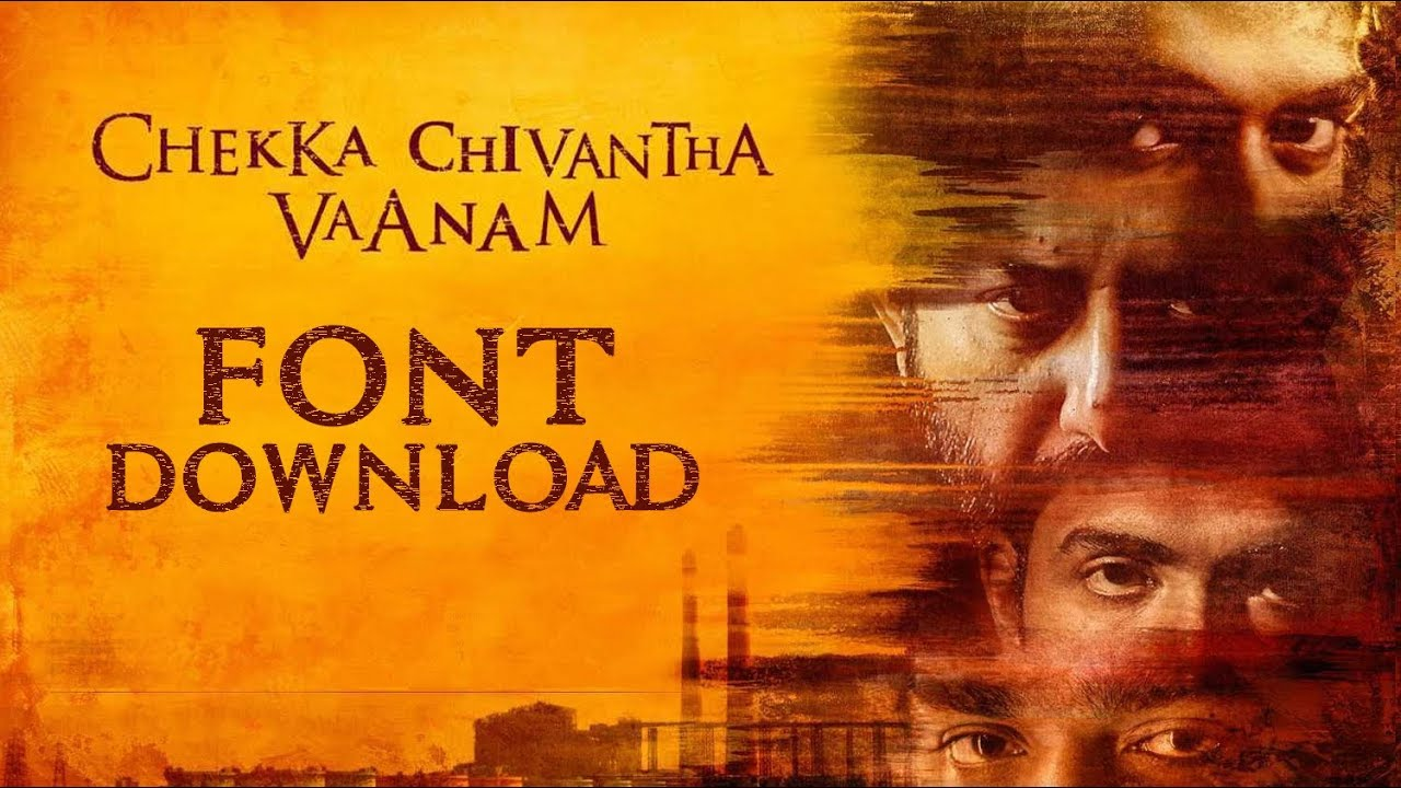 Chekka Chavandha Vaanam (CCV) Font Download | Link in Description |  MutualGrid