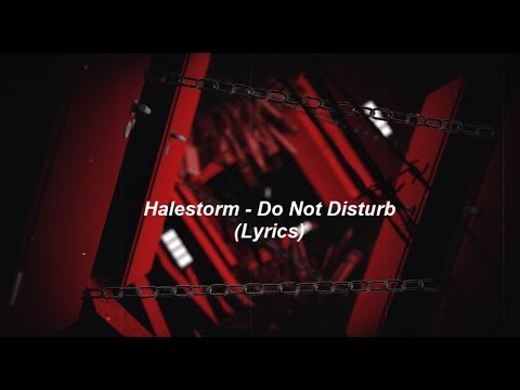 Halestorm - Do Not Disturb  [HD]