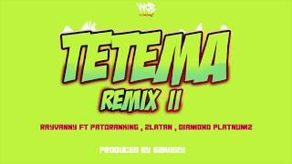 Rayvanny Ft Patoranking, Zlatan & Diamond Platnumz - Tetema Remix II
