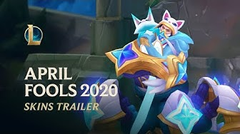 April Fools 2020 | Official Skins Trailer - League of Legends