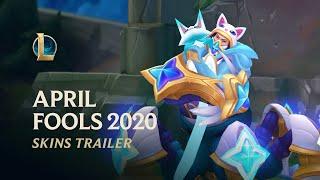 April Fools 2020 | Official Skins Trailer - League of Legends