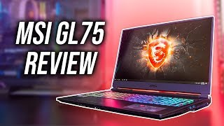 MSI GL75 Gaming Laptop Review - RTX 2060 Power!
