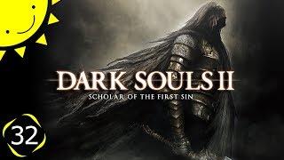 Let's Play Dark Souls 2: SotFS | Part 32 - Body Horror | Blind Gameplay Walkthrough