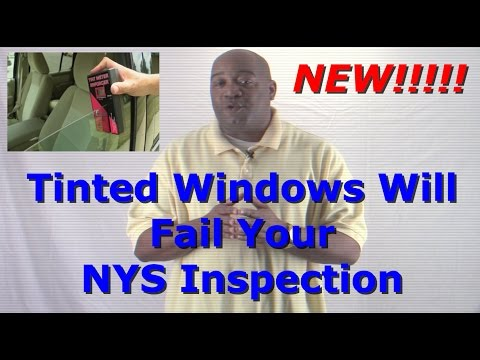 New York State Inspection To Fail Cars With Window Tint | Car Inspection Safety Inspection