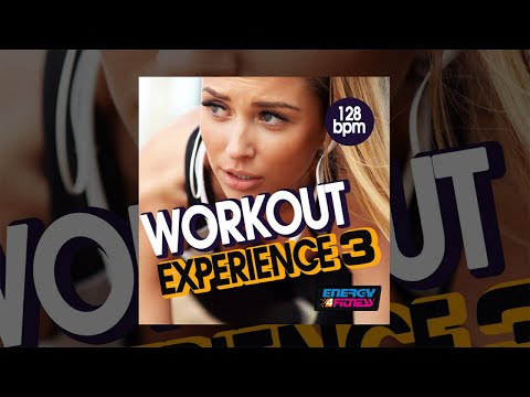 E4F  Workout Experience 128 Bpm Vol 03  Fitness & Music 2018