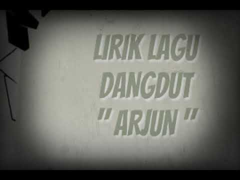 Lirik Lagu  Arjun