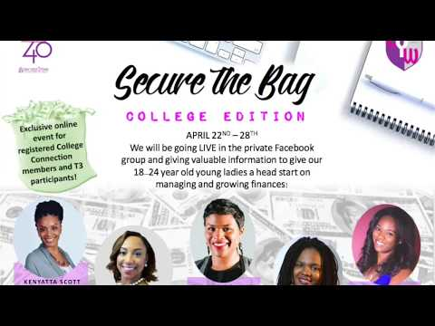 "Secure the Bag: College Edition ""The 4 Ps of Money Management"" Alexandria Cummings"