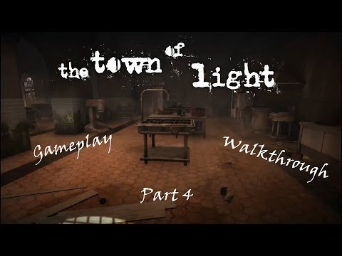 The Town of Light Part 4 |