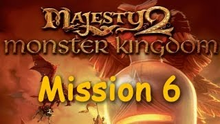 Majesty 2: Monster Kingdom - Mission 6, Elves and Dragons