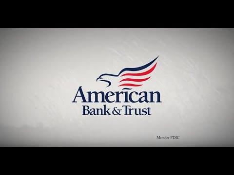 American Bank & Trust: History