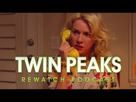Twin Peaks S3 Ep. 6 Discussion (Twin Peaks Rewatch Podcast)