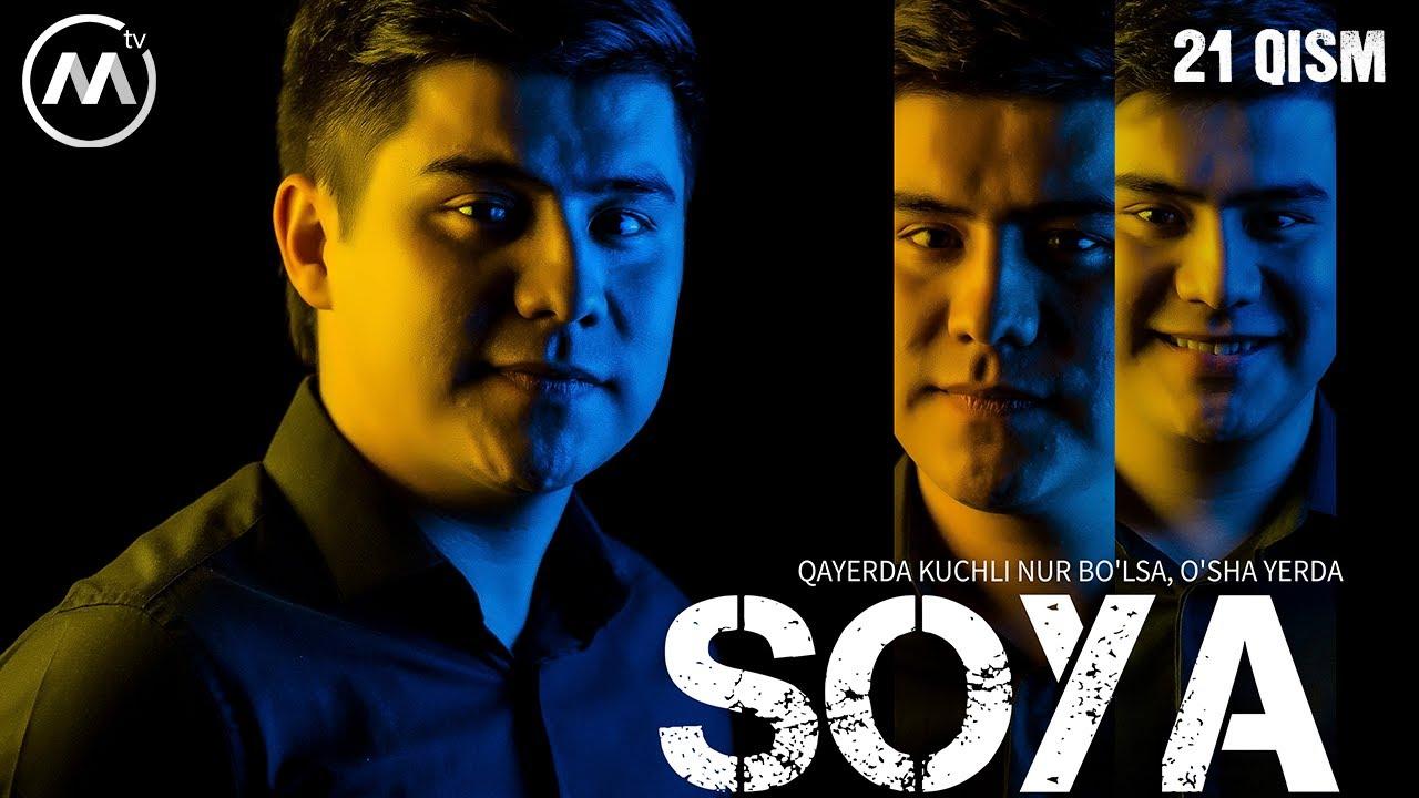 Soya | Соя (milliy serial 21-qism) MyTub.uz