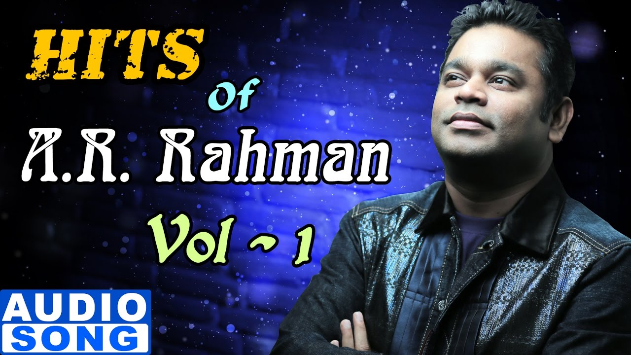 AR Rahman Top 10 Songs