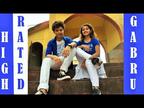 HIGH RATED GABRU || NAWABZAADE || GURU RANDHAWA ||Dance Cover