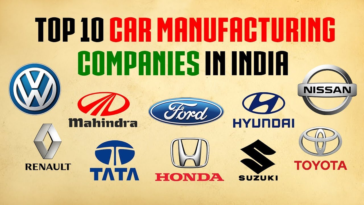 Top 10 Car Manufacturing Companies In India Top 10 Car