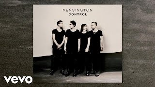 Kensington - Control (official audio)