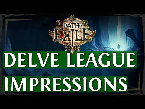PoE Delve League Thoughts & Criticism  First Look Path of Exile 2018