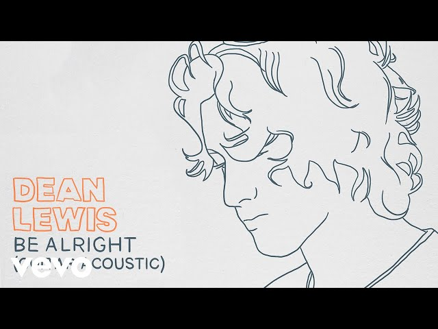 Dean Lewis – Be Alright (Guitar Acoustic)