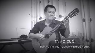 TÀ ÁO CƯỚI - Nhạc Hoàng Thi Thơ, guitar Vinhdiep