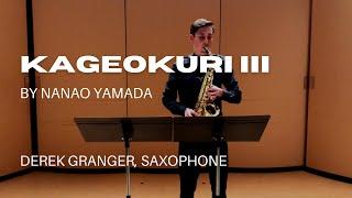 Kageokuri III by Nanao Yamada (Derek Granger, saxophone)