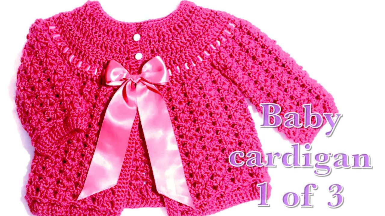 c6ae7edb8227 01 Crochet baby cardigan 0-3 months part 1  97 - YouTube