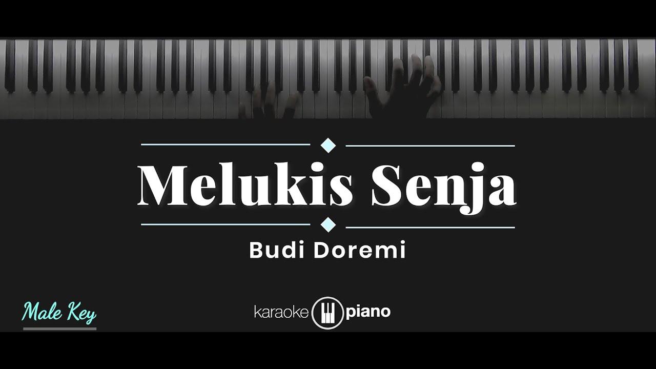 Melukis Senja - Budi Doremi (KARAOKE PIANO - MALE KEY)