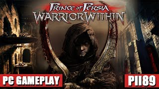 Prince of Persia Warrior Within PC Gameplay 1080p