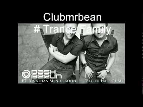 Dash Berlin feat. Jonathan Mendelsohn - Better Half Of Me (Club Mix) Lyrics HD 1080p + Download Link