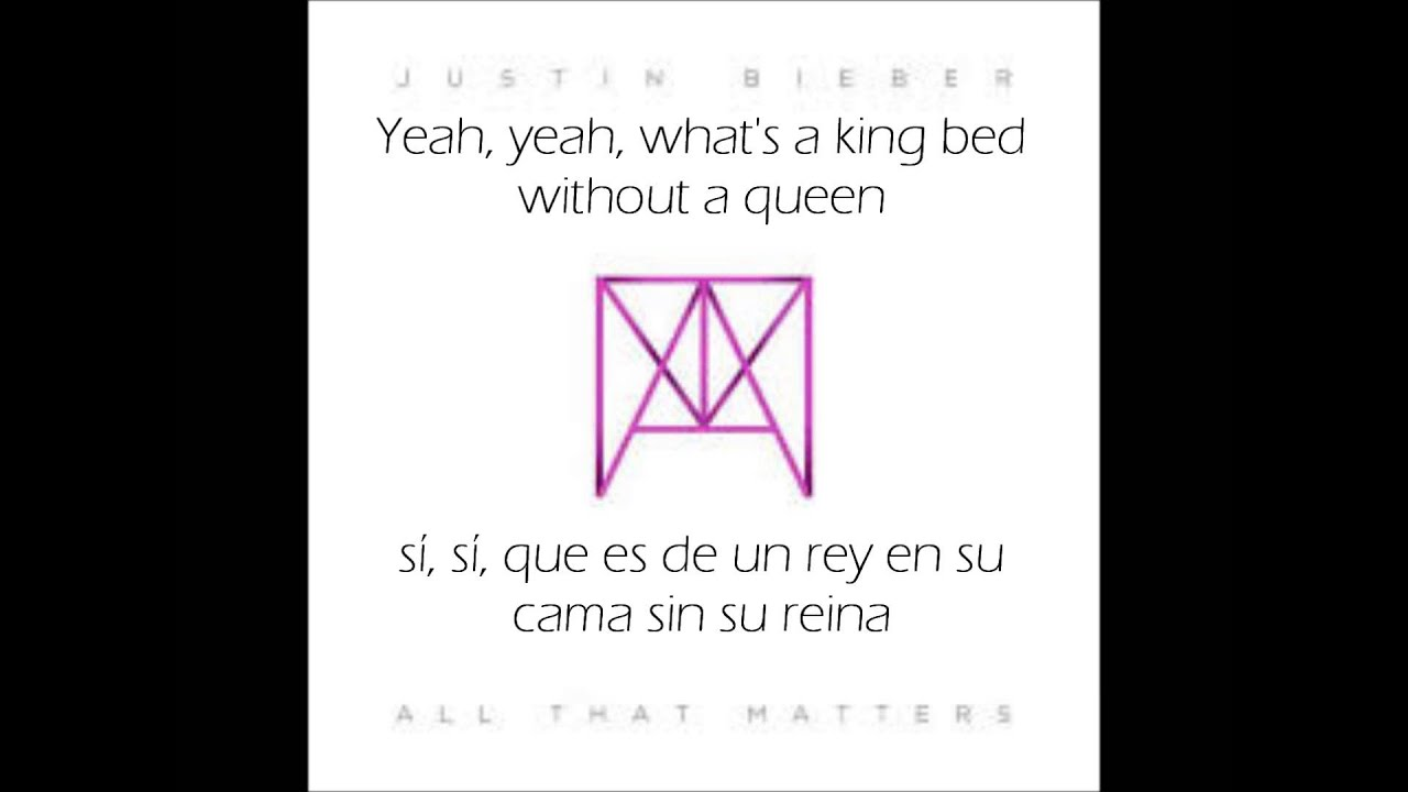 Justin Bieber All That Matters Letra Inglés Y Español Youtube