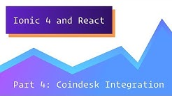 #4 Ionic 4 & React - Bitcoin Price Tracker - Coindesk API Integration