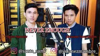 NEVER ENOUGH Cover by Jo Tampubolon & Santo Samosir