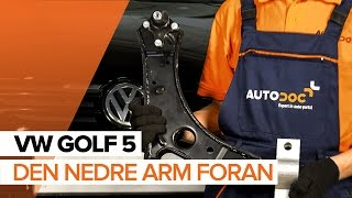 Montering af Bærearm bag og foran VW GOLF V (1K1): gratis video