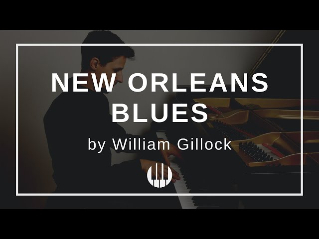 New Orleans Blues by William Gillock