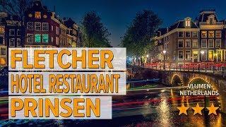 Fletcher Hotel Restaurant Prinsen hotel review | Hotels in Vlijmen | Netherlands Hotels