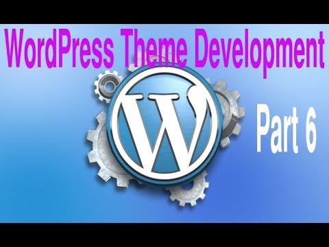 wordpress-theme-development-tutorial-step-by-step-video-–-part-6---wordpress-bangla-tutorial