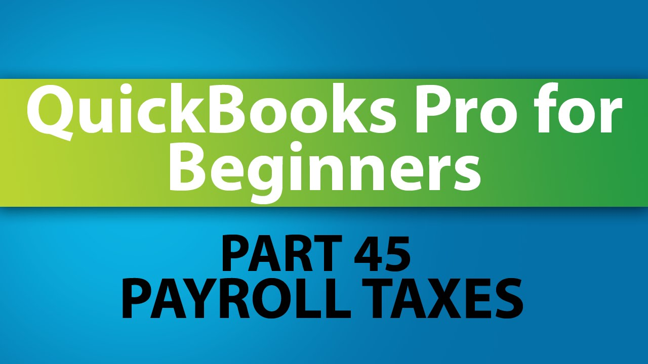 Quickbooks training tutorial part 45 how to pay payroll taxes quickbooks training tutorial part 45 how to pay payroll taxes youtube baditri Images