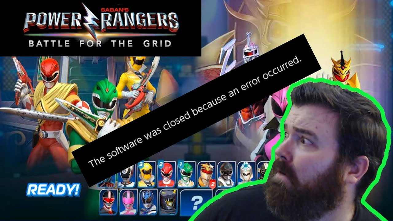 Fixed Software Was Closed Because An Error Occured Power Rangers Battle For The Grid Youtube