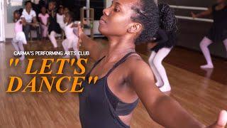 Let's Dance | Carma's Performing Arts Club