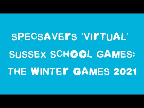 Specsavers 'Virtual' Sussex School Games: The Winter Games 2021